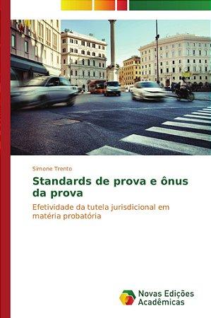 Standards de prova e ônus da prova