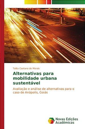 Alternativas para mobilidade urbana sustentável