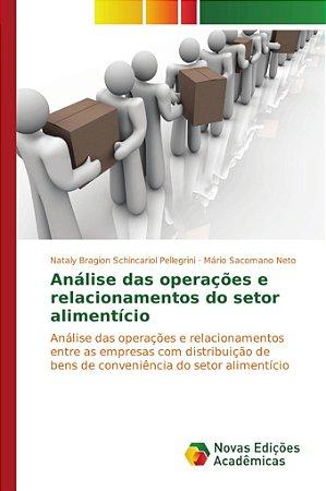 Análise das operações e relacionamentos do setor alimentício