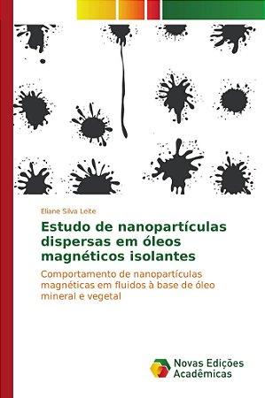 Estudo de nanopartículas dispersas em óleos magnéticos isola