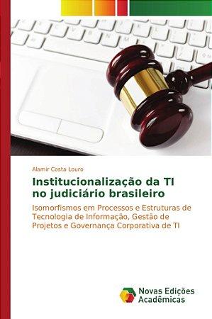 Institucionalização da TI no judiciário brasileiro