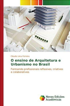 O ensino de Arquitetura e Urbanismo no Brasil