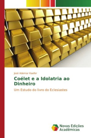 Coélet e a Idolatria ao Dinheiro