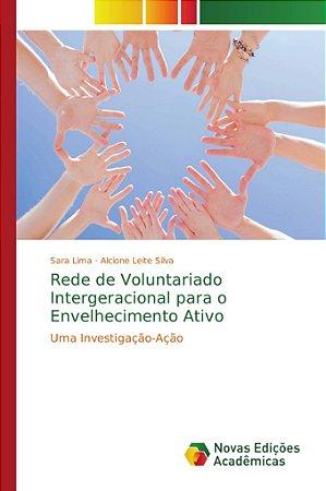 Rede de Voluntariado Intergeracional para o Envelhecimento A