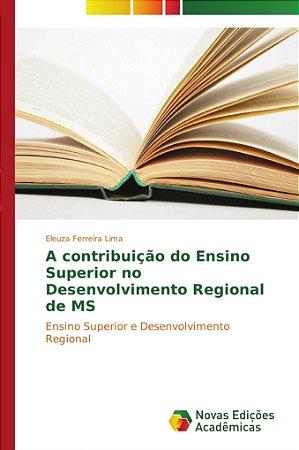 A contribuição do Ensino Superior no Desenvolvimento Regiona