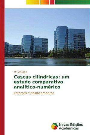 Cascas cilíndricas: um estudo comparativo analítico-numérico