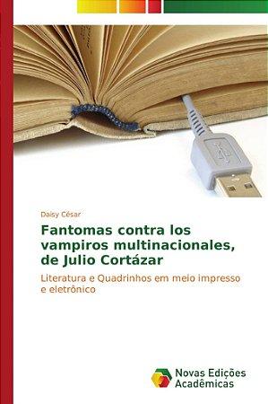 Fantomas contra los vampiros multinacionales; de Julio Cortá