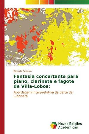 Fantasia concertante para piano; clarineta e fagote de Villa
