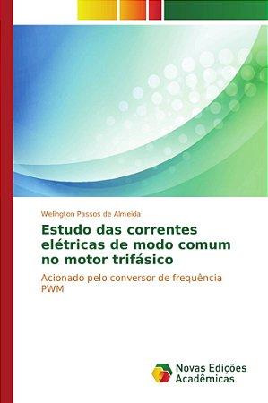 Estudo das correntes elétricas de modo comum no motor trifás