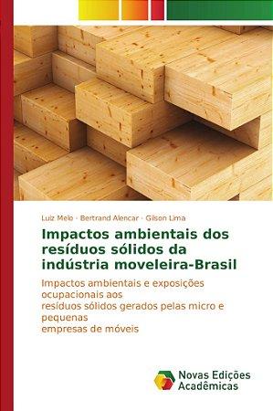 Impactos ambientais dos resíduos sólidos da indústria movele