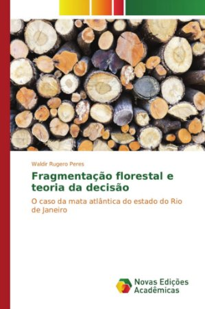 Fragmentação florestal e teoria da decisão