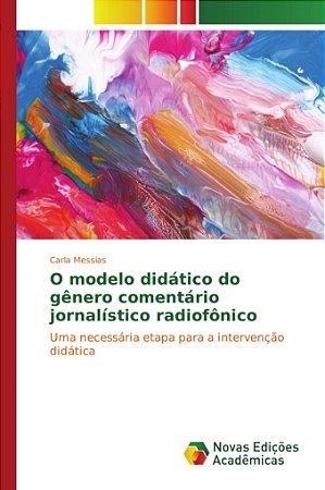 O modelo didático do gênero comentário jornalístico radiofôn