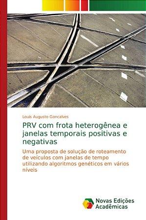 PRV com frota heterogênea e janelas temporais positivas e ne