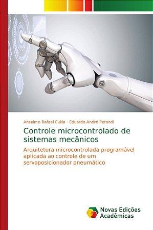 Controle microcontrolado de sistemas mecânicos