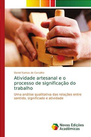 Atividade artesanal e o processo de significação do trabalho