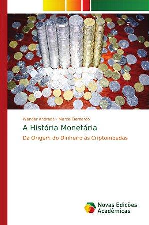 A História Monetária