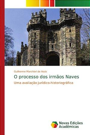 O processo dos irmãos Naves