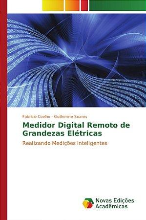 Medidor Digital Remoto de Grandezas Elétricas