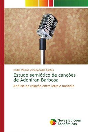 Estudo semiótico de canções de Adoniran Barbosa