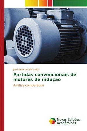 Partidas convencionais de motores de indução