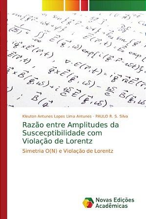Razão entre Amplitudes da Suscecptibilidade com Violação de Lorentz