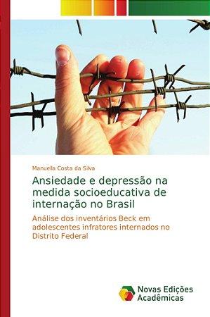 Ansiedade e depressão na medida socioeducativa de internação no Brasil