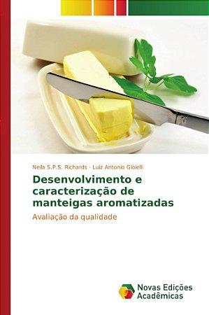 Desenvolvimento e caracterização de manteigas aromatizadas