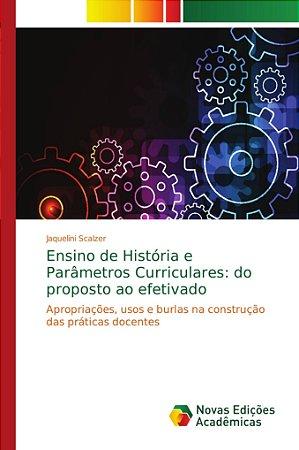 Ensino de História e Parâmetros Curriculares: do proposto ao