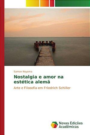 Nostalgia e amor na estética alemã