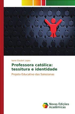 Professora católica: tessitura e identidade