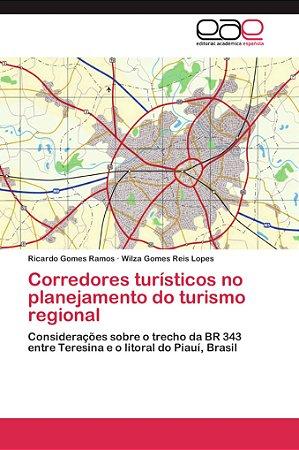 Corredores turísticos no planejamento do turismo regional