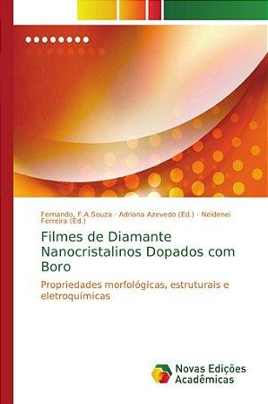 Filmes de Diamante Nanocristalinos Dopados com Boro