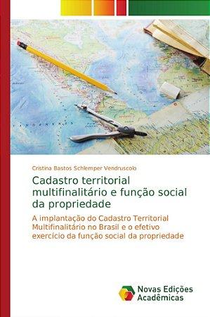 Cadastro territorial multifinalitário e função social da pro