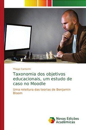 Taxonomia dos objetivos educacionais; um estudo de caso no M