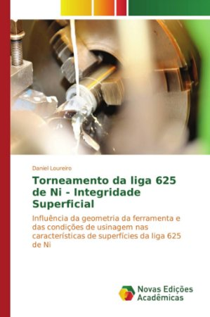 Torneamento da liga 625 de Ni - Integridade Superficial