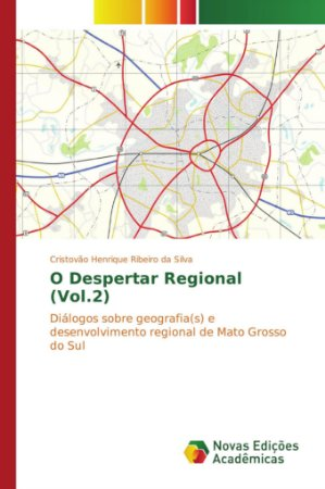 O Despertar Regional (Vol.2)