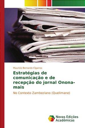 Estratégias de comunicação e de recepção do jornal Onona-mai