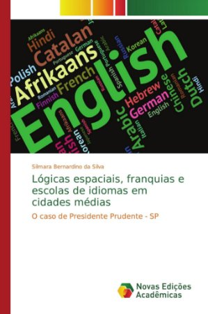 Lógicas espaciais; franquias e escolas de idiomas em cidades