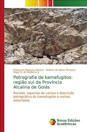Petrografia de kamafugitos: região sul da Província Alcalina