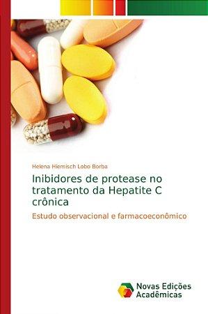 Inibidores de protease no tratamento da Hepatite C crônica