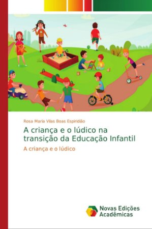 A criança e o lúdico na transição da Educação Infantil