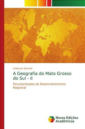 A Geografia do Mato Grosso do Sul - II