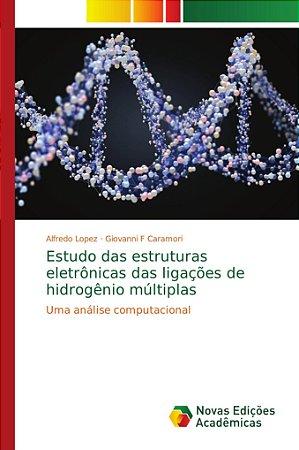 Estudo das estruturas eletrônicas das ligações de hidrogênio
