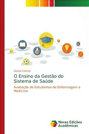 O Ensino da Gestão do Sistema de Saúde