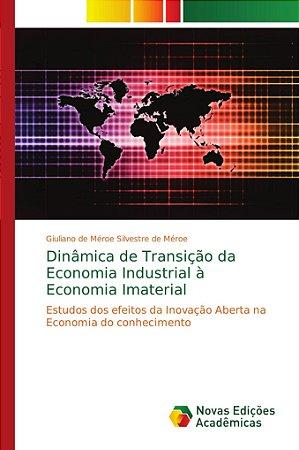 Dinâmica de Transição da Economia Industrial à Economia Imat