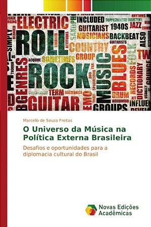 O Universo da Música na Política Externa Brasileira