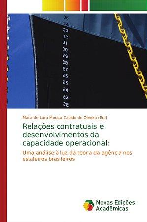 Relações contratuais e desenvolvimentos da capacidade operac