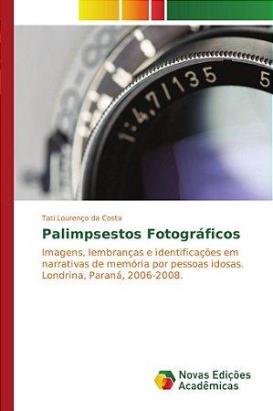 Palimpsestos Fotográficos