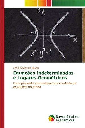 Equações Indeterminadas e Lugares Geométricos