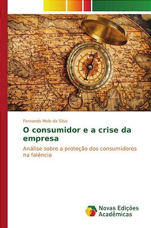 O consumidor e a crise da empresa